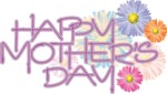 Happy Mother's Day, Sunday May 13, 2012.