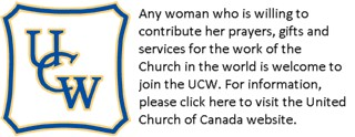 Any woman who is in sympathy with the purpose and who is willing to contribute her prayers, gifts and services for the work of the Church in the world may participate in United Church Women. Click here for more information.